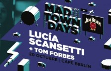 Madtown Days: LUCÍA SCANSETTI + Tom Forbes